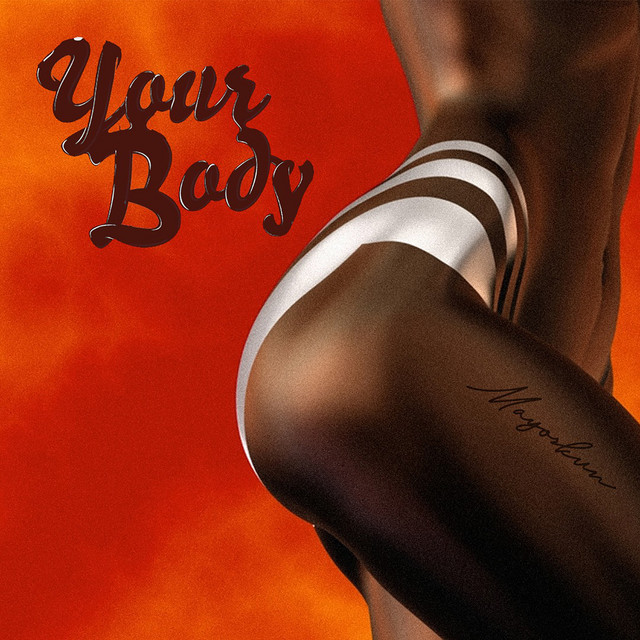 Mayorkun Your Body