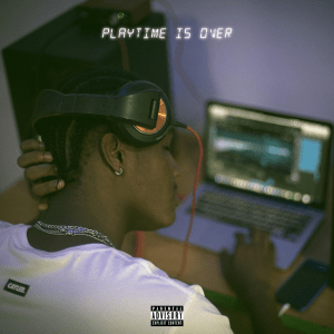 Play Time Is Over Artwork 1