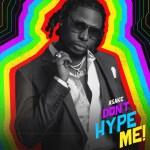 Asake Dont Hype Me