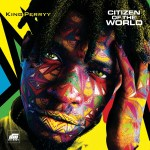 King Perryy Citizen of the World Album