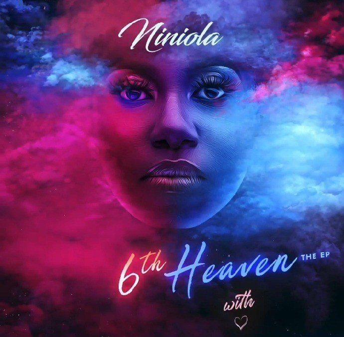 download full ep niniola – 6th heaven