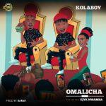 Kolaboy Omalicha ft Ejyk Nwamba