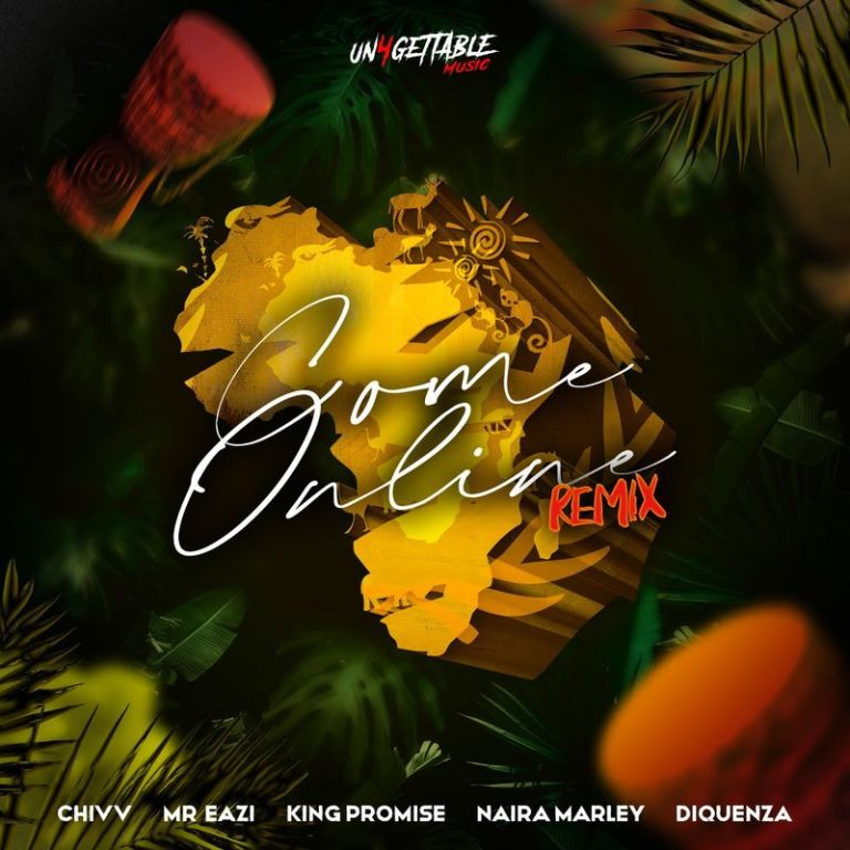 Chivv – Come Online (Remix) ft. Mr Eazi, Naira Marley, Diquenza & King Promise Mp3