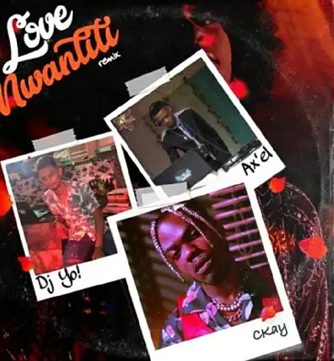 Ckay – Love Nwantiti (Remix) ft. DJ Yo & AX'EL mp3