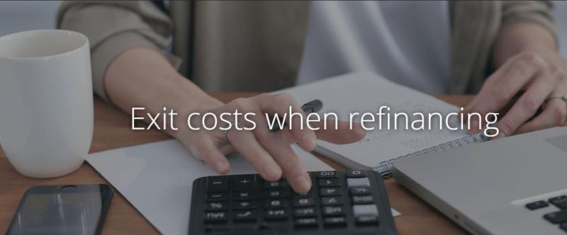 Exit Costs When Refinancing