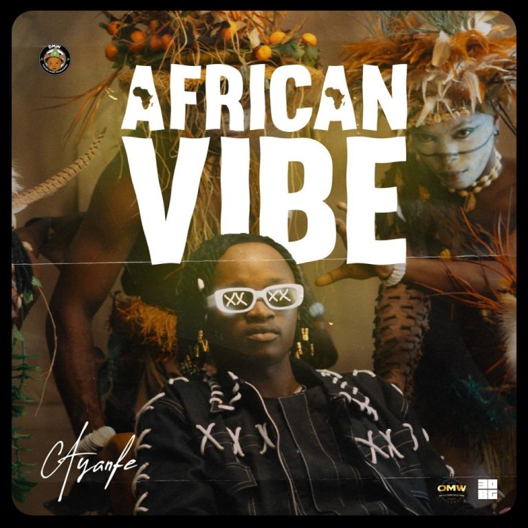 African Vibe by Ayanfe Mp3 Download