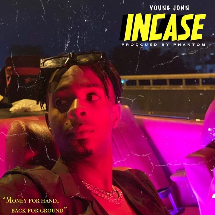 Incase by Young Jonn Mp3 Download