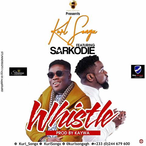 whistle by kurl songx and sarkodie Mp3 Donwload