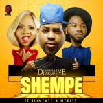 DJ Xclusive – Shempe ft. Slimcase & Mz Kiss