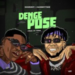 DanDizzy – Denge Pose ft. Bad Boy Timz