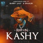 Anonymous Music Worldwide – Rest On Kashy ft. Barry Jhay & Shakur