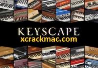 Keyscape 1.1.3c Crack With Torrent VST (Win/Mac) Free Download