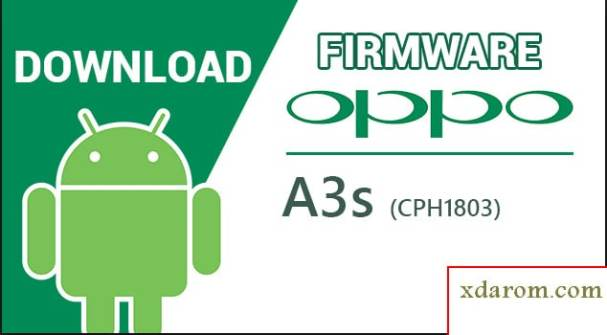 OPPO A3S (CPH1803) Stock Firmware ROM Download ((Flash File