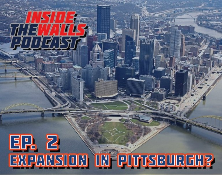 Expansion in Pittsburgh? | Inside the Walls Podcast