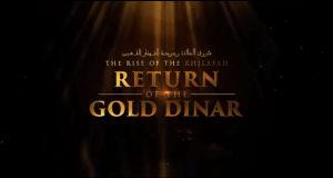 the-rise-of-the-khilafah-return-of-the-gold-dinar