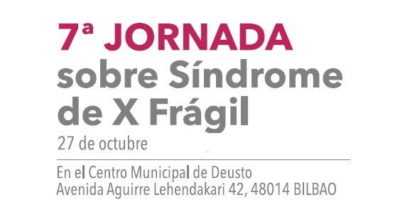 7ª JORNADA sobre Síndrome de X Frágil