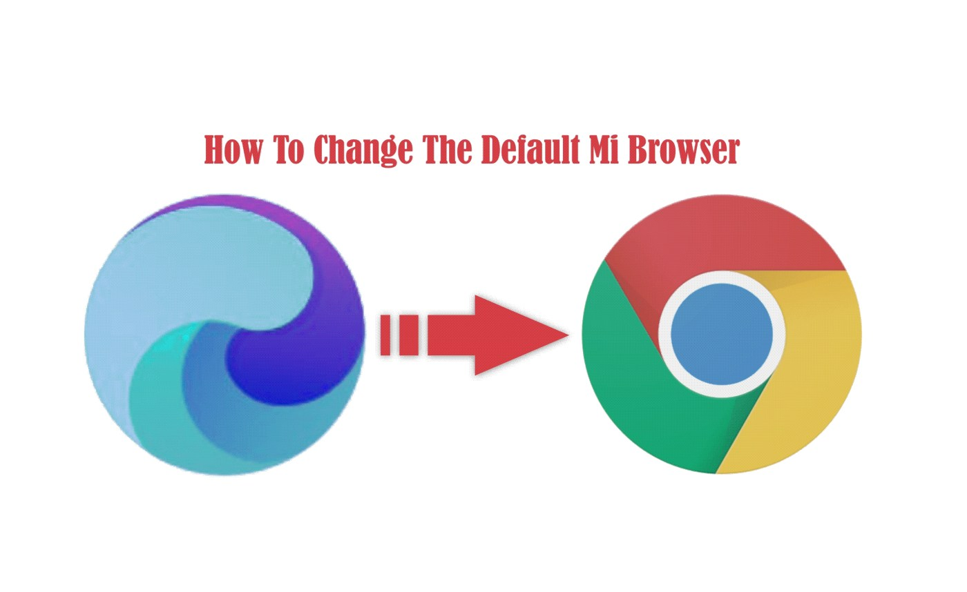How to change the default mi browser