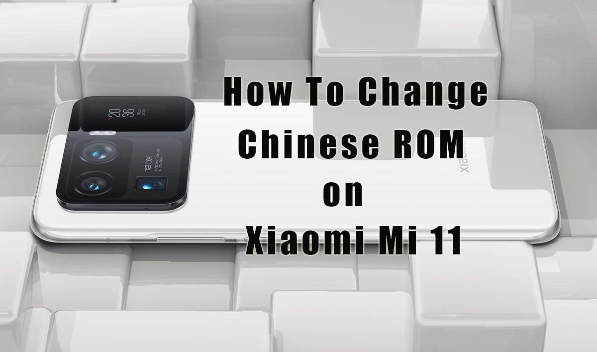 How to convert chinese rom of xiaomi mi 11 to eu