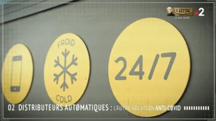 France2 / Tout Compte Fait : Distributeurs automatiques, l'autre solution anti-Covid