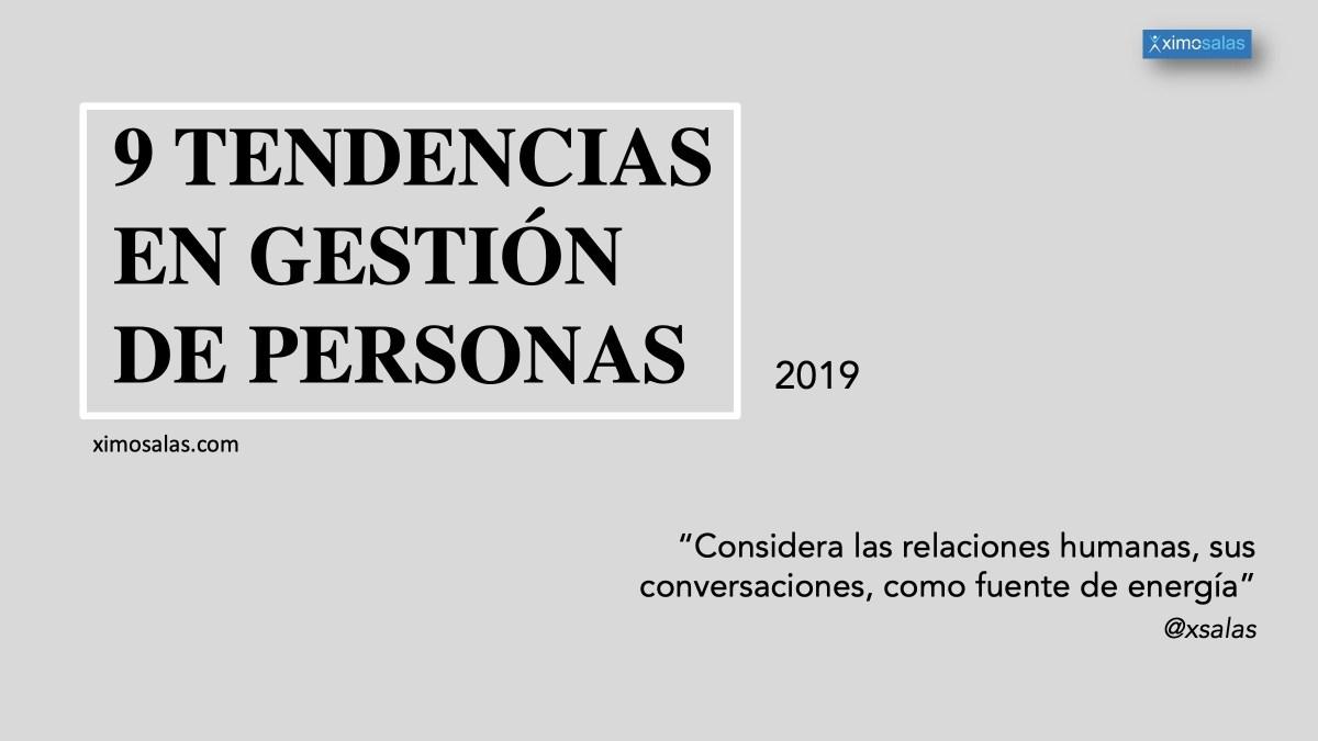 9 Tendencias en Gestión de Personas para el 2019 #RRHH