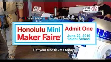 Honolulu Mini Maker Faire