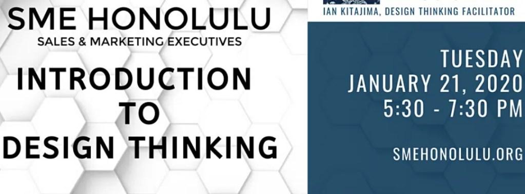 SME Honolulu: Introduction to Design Thinking