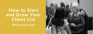 How to Start and Grow Client List