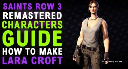 Saints Row The Third Remastered Tomb Raider Lara Croft