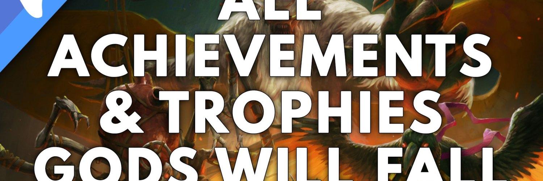 Gods Will Fall Achievements & Trophy List