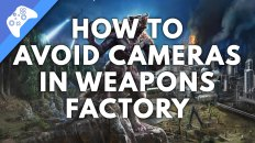 How To Avoid The Cameras In Weapon Factory