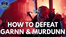 Murdunn & Garnn Boss Fight