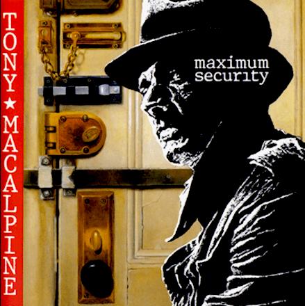 TONY MACALPINE -MaximumSecurity レビュー