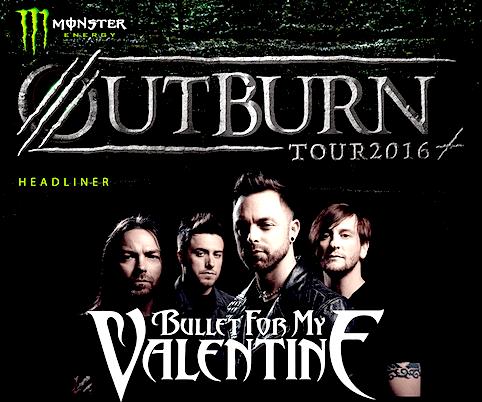 BULLET FOR MY VALENTINE 来日 - MONSTER ENERGY OUTBURN TOUR 2016 -