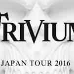 トリヴィアム TOUR 2016 セットリスト