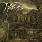 WITHERFALL 新作情報 「NOCTURNES AND REQUIEMS」