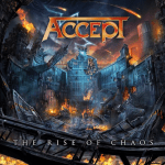 ACCEPT 新作情報 「THE RISE OF CHAOS」