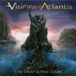 VISIONS OF ATLANTIS 新作情報 「THE DEEP & THE DARK」