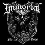 IMMORTAL 新作情報 「NORTHERN CHAOS GODS」