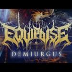 EQUIPOISE デビューアルバム『DEMIURGUS』の全曲が公開