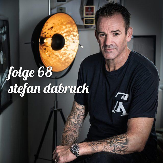 Folge 68 Stefan Dabruck