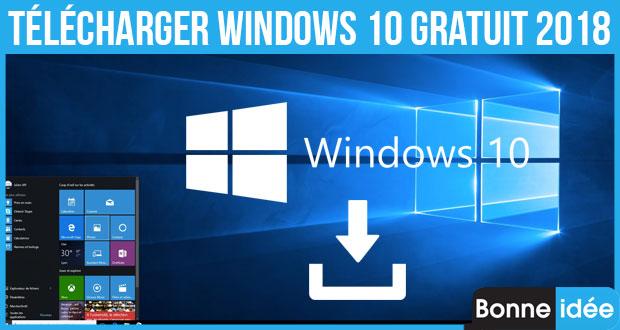 télécharger windows 10 gratuit 2018