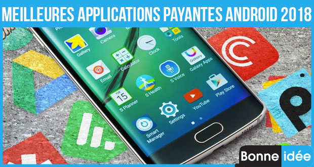 meilleures applications payantes android 2018