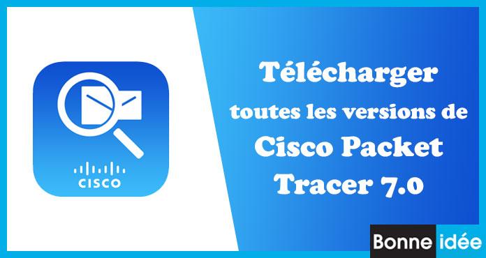 Télécharger gratuitement Cisco Packet Tracer 7.0