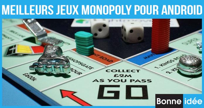 Meilleurs Jeux Monopoly pour Android