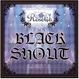 「BLACK SHOUT」