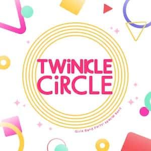 「TWiNCLE CiRCLE」