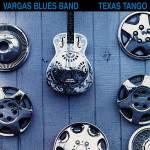 Texas tango 1995 - Vargas Blues Band
