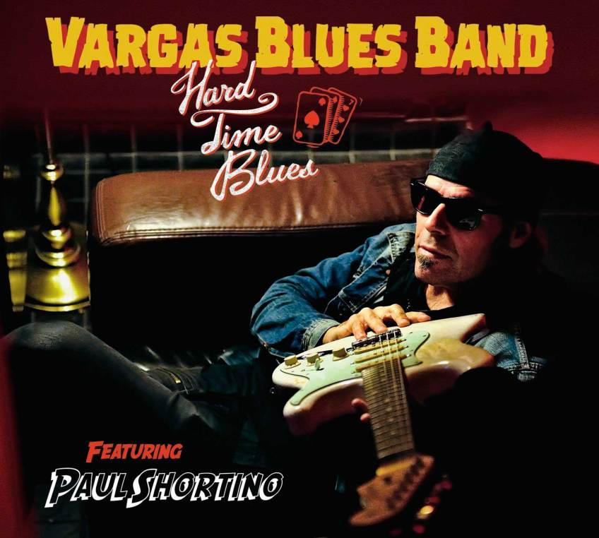 Hard Times - Vargas Blues Band