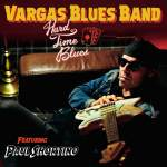 Hard Times Blues - Vargas Blues Band