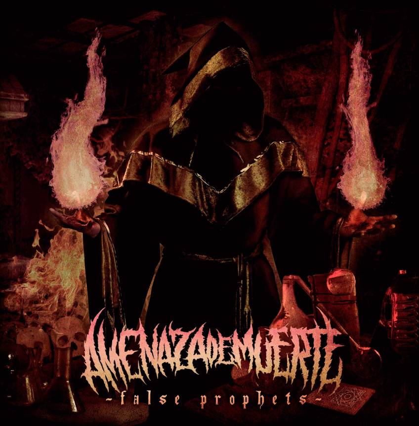 Amenaza De Muerte - False Prophets (2017)